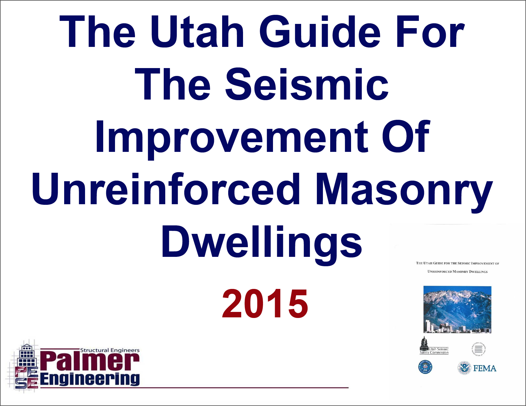 Utah Guide for the Seismic Improvement of Unreinforced Masonry Dwellings